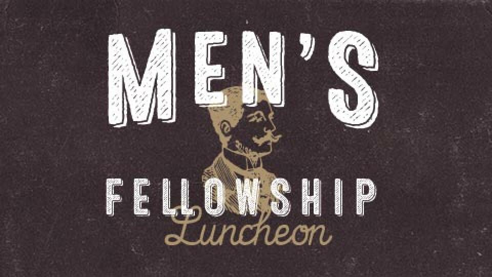 Men's Fellowship Lunch | Clay Smith