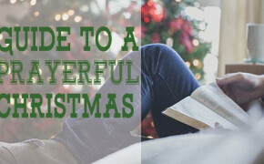 A Guide to a Prayerful Christmas