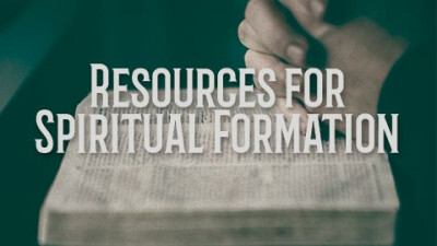 New Resources for Spiritual Formation