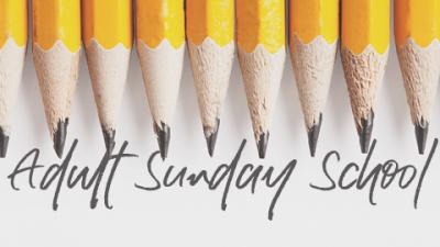 Adult Sunday School   Fall 2017