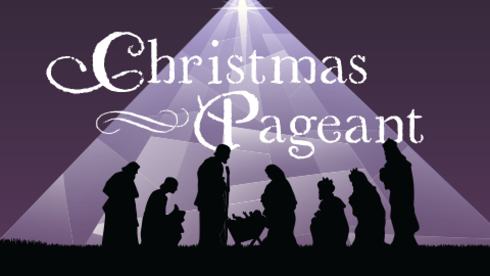 Christmas Pageant & Angel Choir