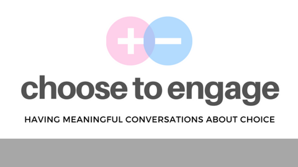 Choose to Engage: Having Meaningful Conversations About Choice