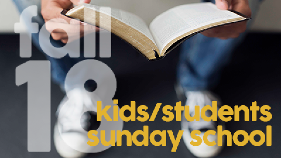 Sunday School | Kids & Students