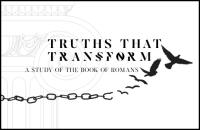 Romans: Truths That Transform