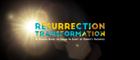Resurrection Transformation